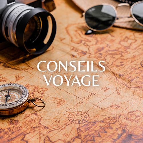 Conseils Voyage