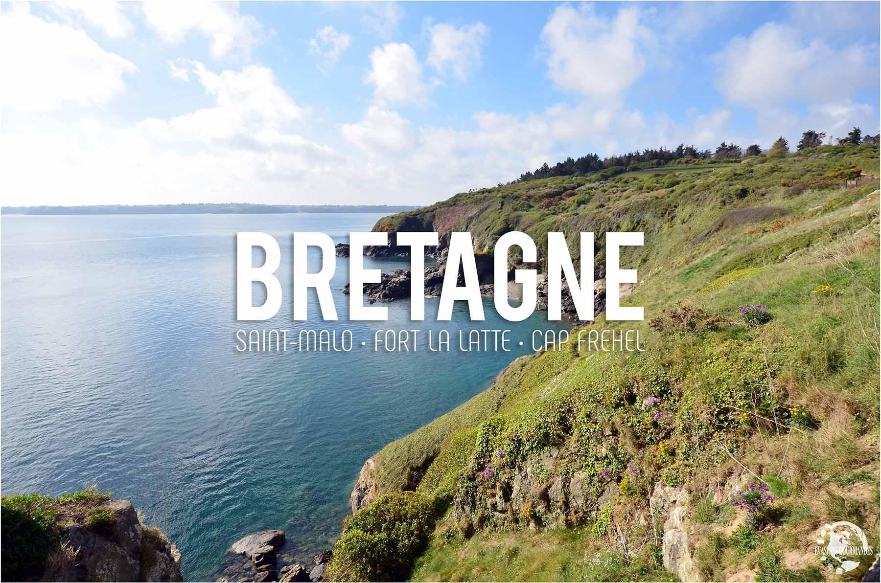 Escapade en Bretagne : Que faire à Saint-Malo et ses