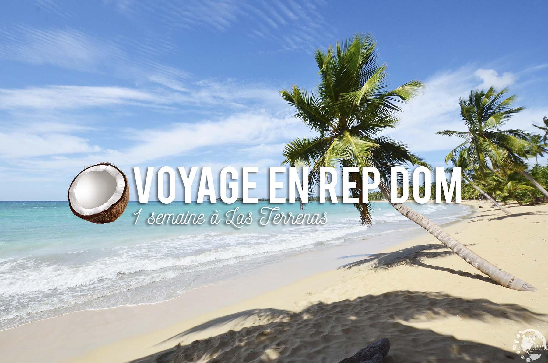 Voyage à Las Terrenas
