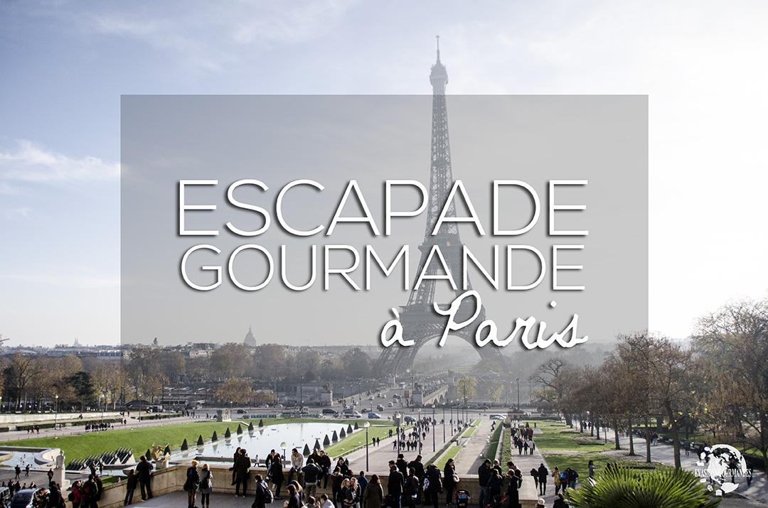 Escapade Gourmande à Paris