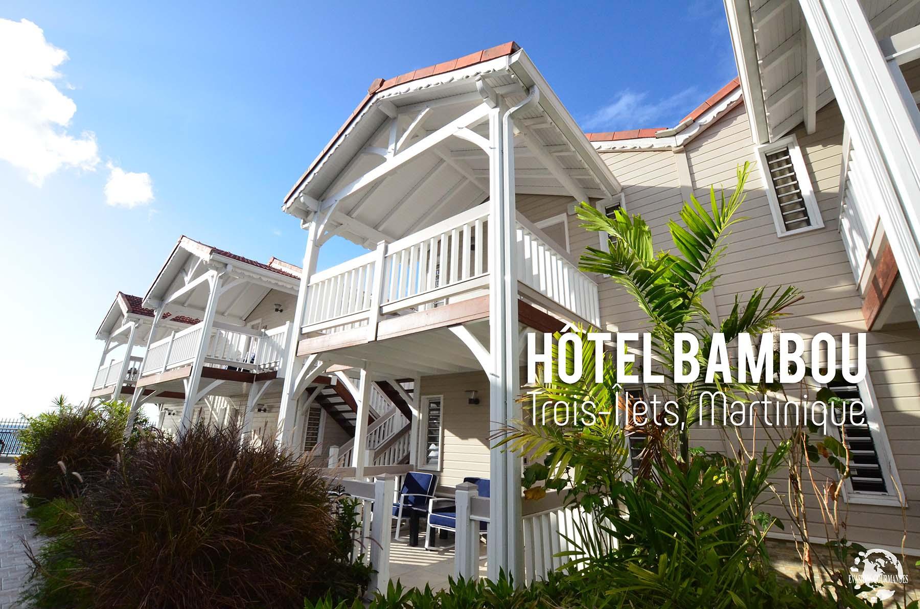 Hôtel Bambou Vacances en Martinique
